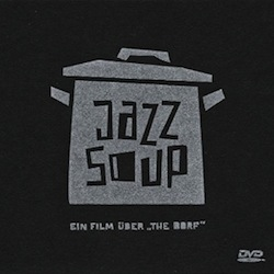 The Dorf - Jazz Soup (DVD)